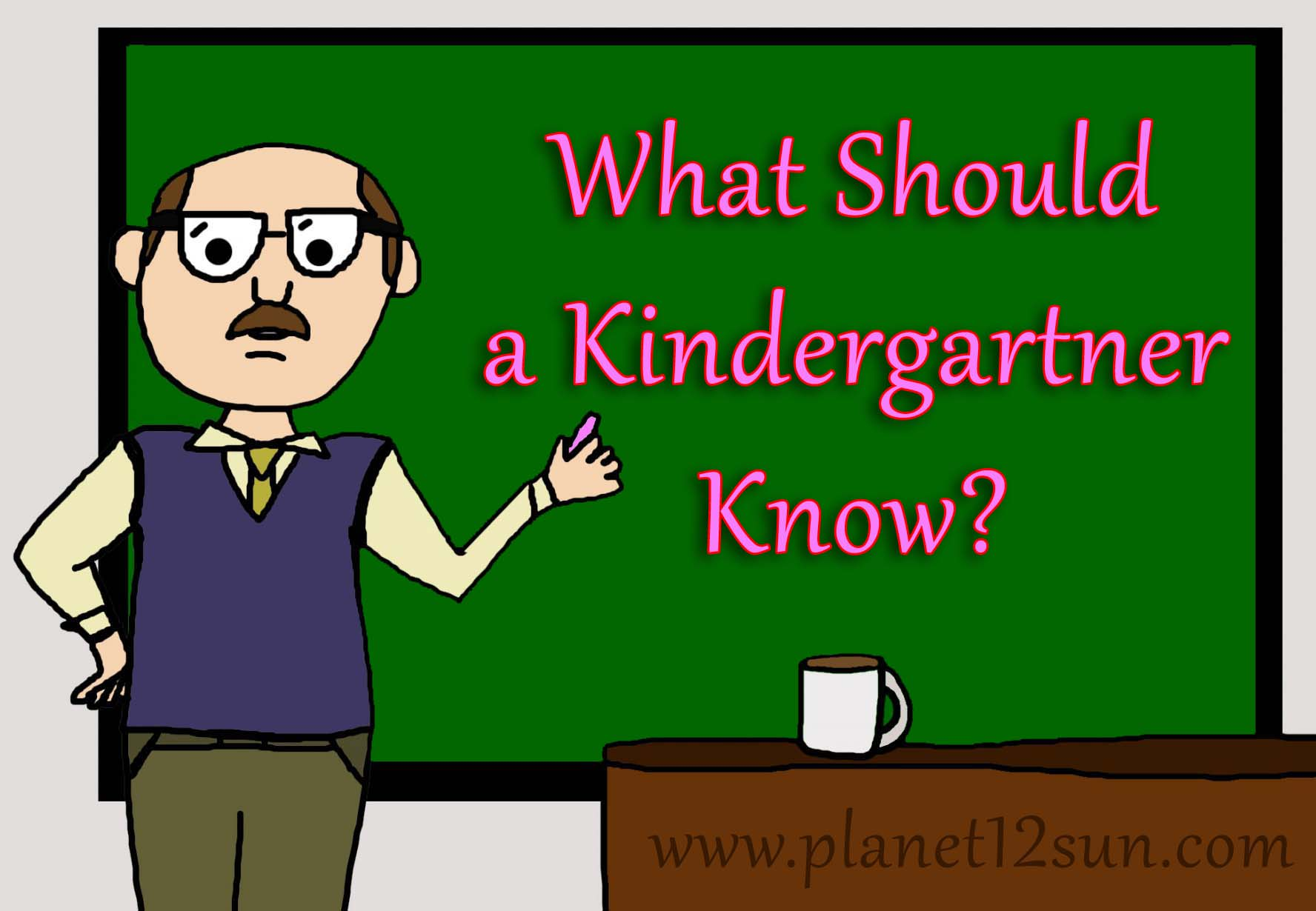 What should a kindergartner know